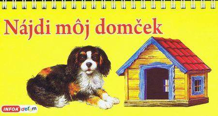 Kolektív autorov: Nájdi moj domček (SK)