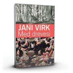Jani Virk: Med drevesi