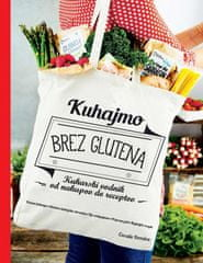 Coralie Ferreira: Kuhajmo brez glutena