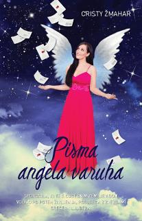 Cristy Žmahar: Pisma angela varuha
