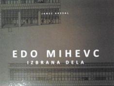 Janez Kresal: Edo Mihevc- Izbrana dela