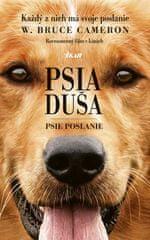 Cameron W. Bruce: Psia duša - Psie poslanie