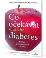 The American Diabetes Association: Co očekávat, když máte diabetes