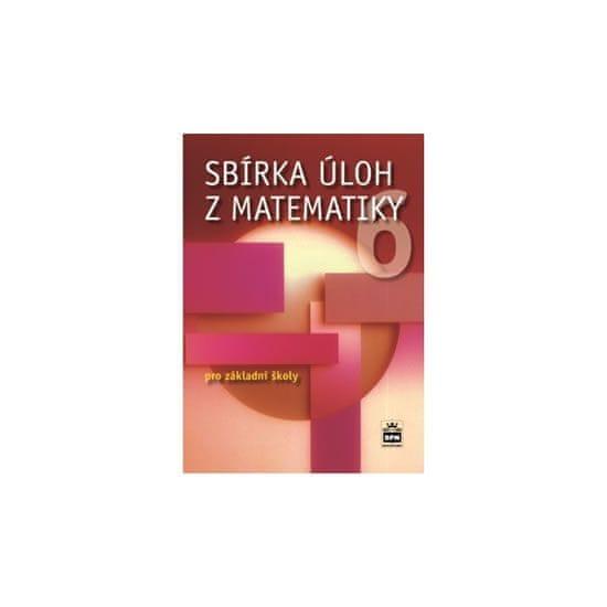 Trejbal Josef: Sbírka úloh z matematiky 6 pro základní školy