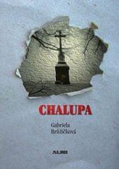 Brůžičková Gabriela: Chalupa
