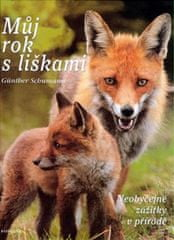 Schumann Günther: Můj rok s liškami