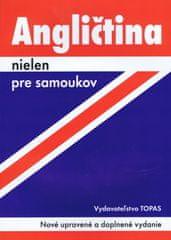 Kolektív: Angličtina nielen pre samoukov-2.vydanie-Nové upravené a doplnené vydanie