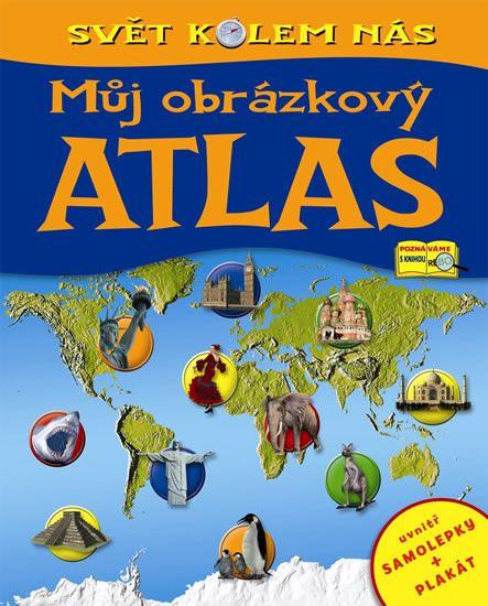 Můj obrázkový atlas - Svět kolem nás