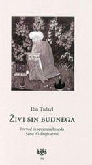 Ibn Tufayl, Muhammad ibn `Abd al-Malik: Živi sin budnega