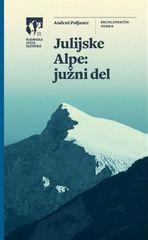 Andraž Poljanec: Julijske Alpe: južni del