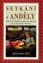 Virtue Doreen: Setkání s anděly