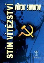 Suvorov Viktor: Stín vítězství