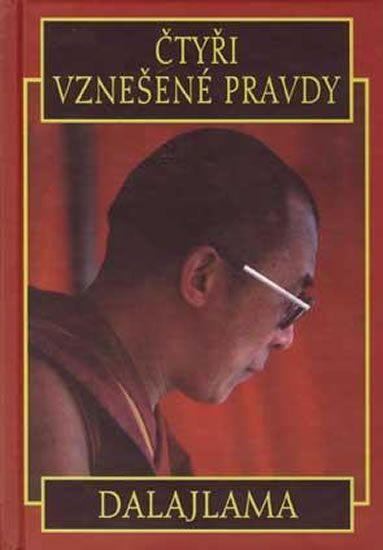 Dalajlama: Čtyři vznešené pravdy - Dalajlama