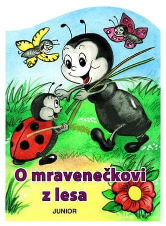 Pospíšilová Zuzana: O mravenečkovi z lesa