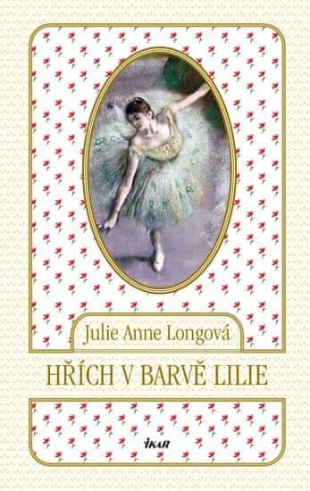 Longová Julie Anne: Hřích v barvě lilie