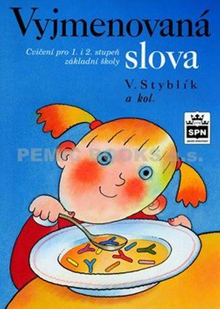Styblík a kolektiv Vlastimil: Vyjmenovaná slova