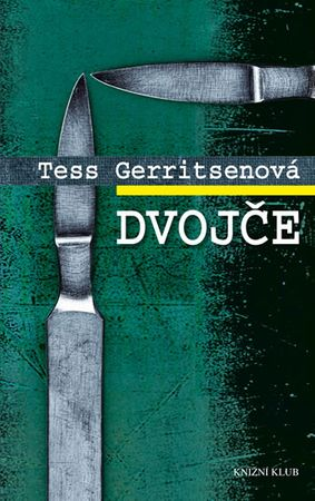 Gerritsenová Tess: Dvojče