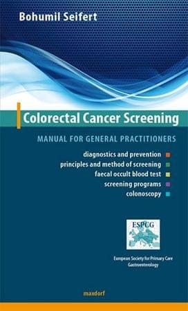 Seifert Bohumil: Colorectal Cancer Screening - Manual for general practitioners (AJ)