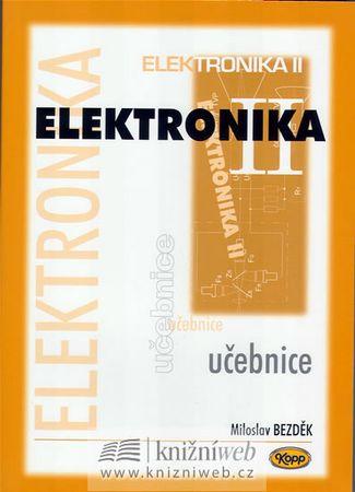 Bezděk Miloslav: Elektronika II. - učebnice