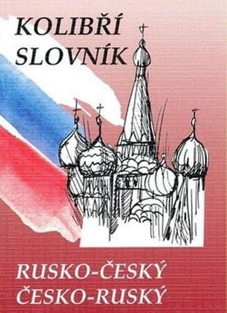 Steigerová a kolektiv Marie: Rusko-český česko-ruský kolibří slovník