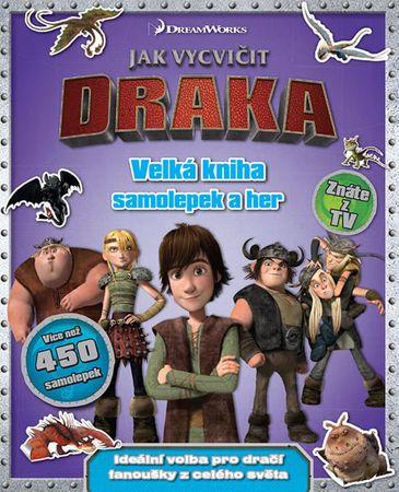Jak vycvičit draka - Velká kniha samolepek a her