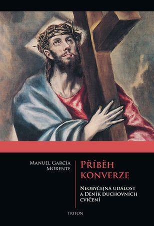 Morente Manuel García: Příběh konverze