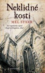 Starr Mel: Neklidné kosti - Své vzpomínky sepsal Hugh de Singleton, lékař