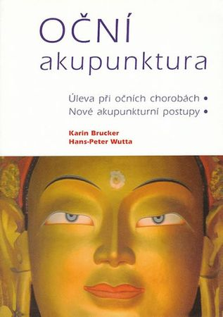 Brucker, Wutta: Oční akupunktura