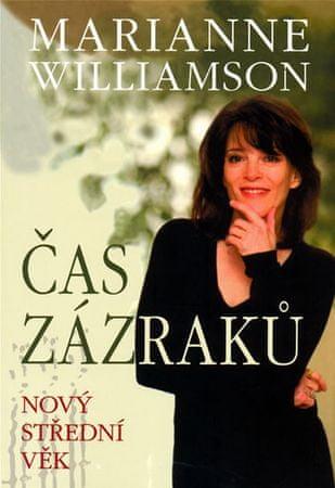 Williamson Marianne: Čas zázraků - Nový střední věk