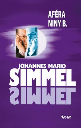 Simmel Johannes Mario: Aféra Niny B.