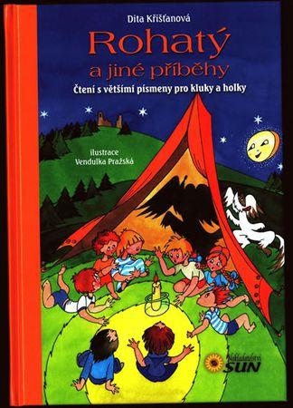 Křišťanová Dita: Rohatý a jiné příběhy - Čtení s většími písmeny pro kluky a holky