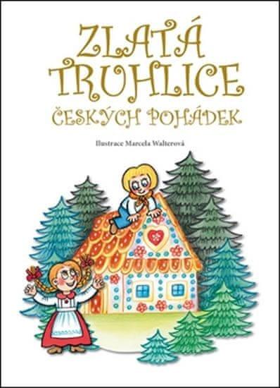 Walterová Marcela: Zlatá truhlice českých pohádek
