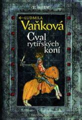 Vaňková Ludmila: Kronika Karla IV. - Cval rytířských koní