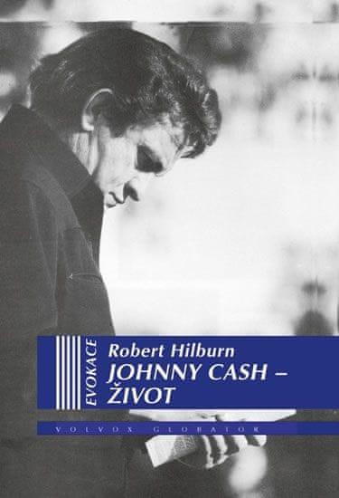 Hilburn Robert: Johnny Cash - Život