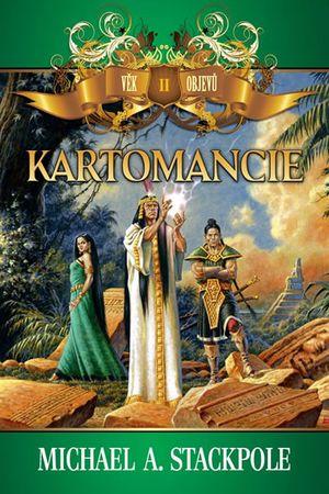 Stackpole Michael A.: Věk objevů 2 - Kartomancie