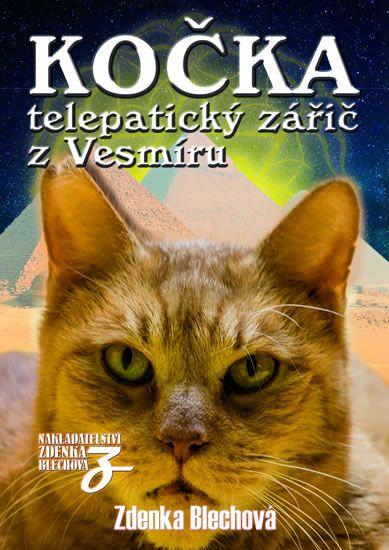 Blechová Zdenka: Kočka telepatický zářič z Vesmíru