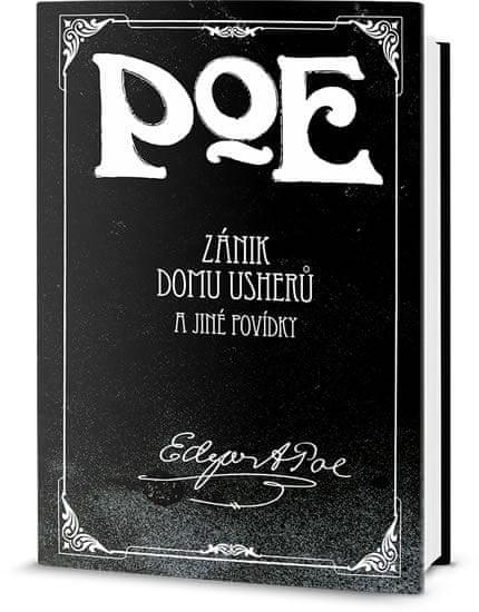 Poe Edgar Allan: Zánik domu Usherů a jiné povídky