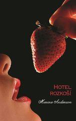 Anderson Marina: Hotel rozkoší