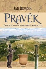 Bouzek Jan: Pravěk českých zemí v evropském kontextu - 2. vydání