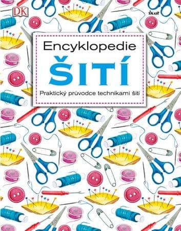 Encyklopedie šití - Praktický průvodce technikami šití