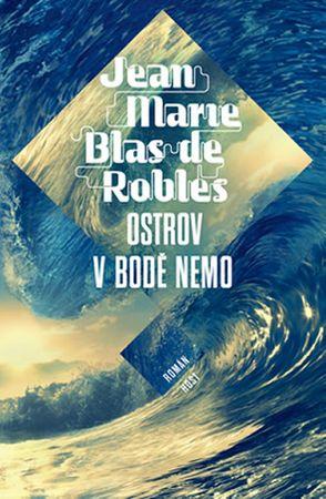 Blas de Roblés Jean-Marie: Ostrov v bodě Nemo