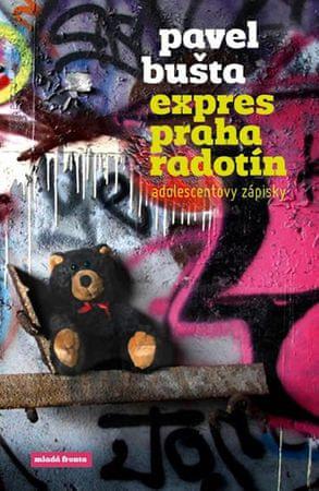 Bušta Pavel: Expres Praha–Radotín - Adolescentovy zápisky