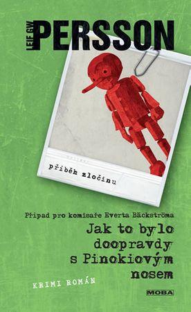 Persson Leif G. W.: Jak to bylo doopravdy s Pinokiovým nosem