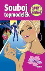 Wich Henriette: Souboj topmodelek - Tři holky na stopě