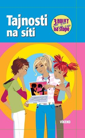 von Vogel Maja: Tajnosti na síti - Tři holky na stopě