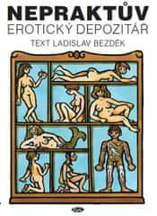 Bezděk Ladislav: Nepraktův erotický depozitář