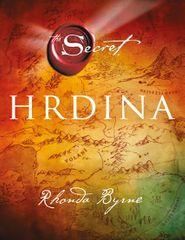 Byrne Rhonda: Hrdina