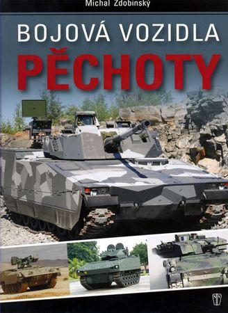 Zdobinský Michal: Bojová vozidla pěchoty