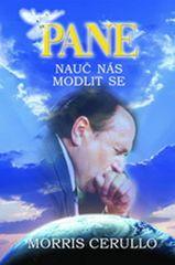 Cerullo Morris: Pane, nauč nás modlit se
