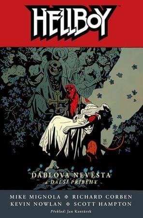Mignola Mike: Hellboy 11 - Ďáblova nevěsta a další příběhy